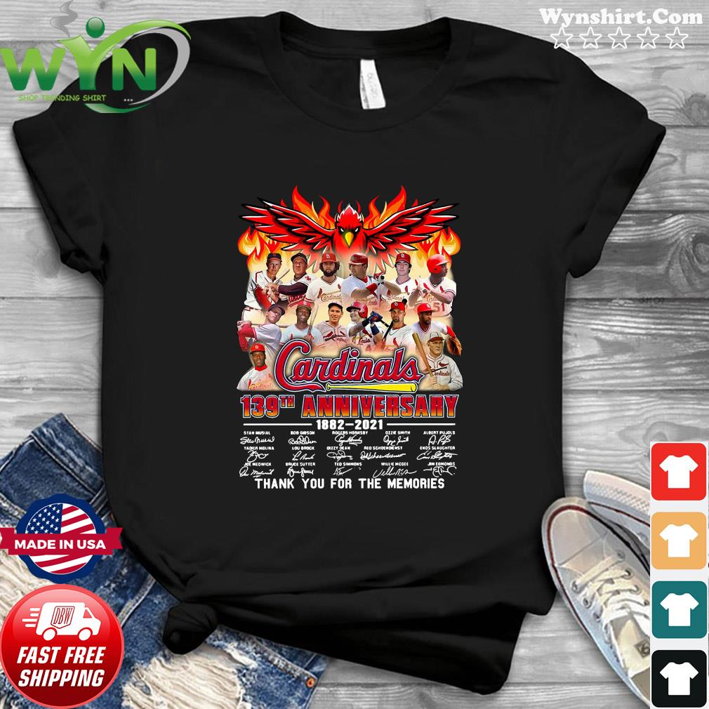 The Cardinals 139th anniversary 1882 2021 signature thank you for the memories shirt