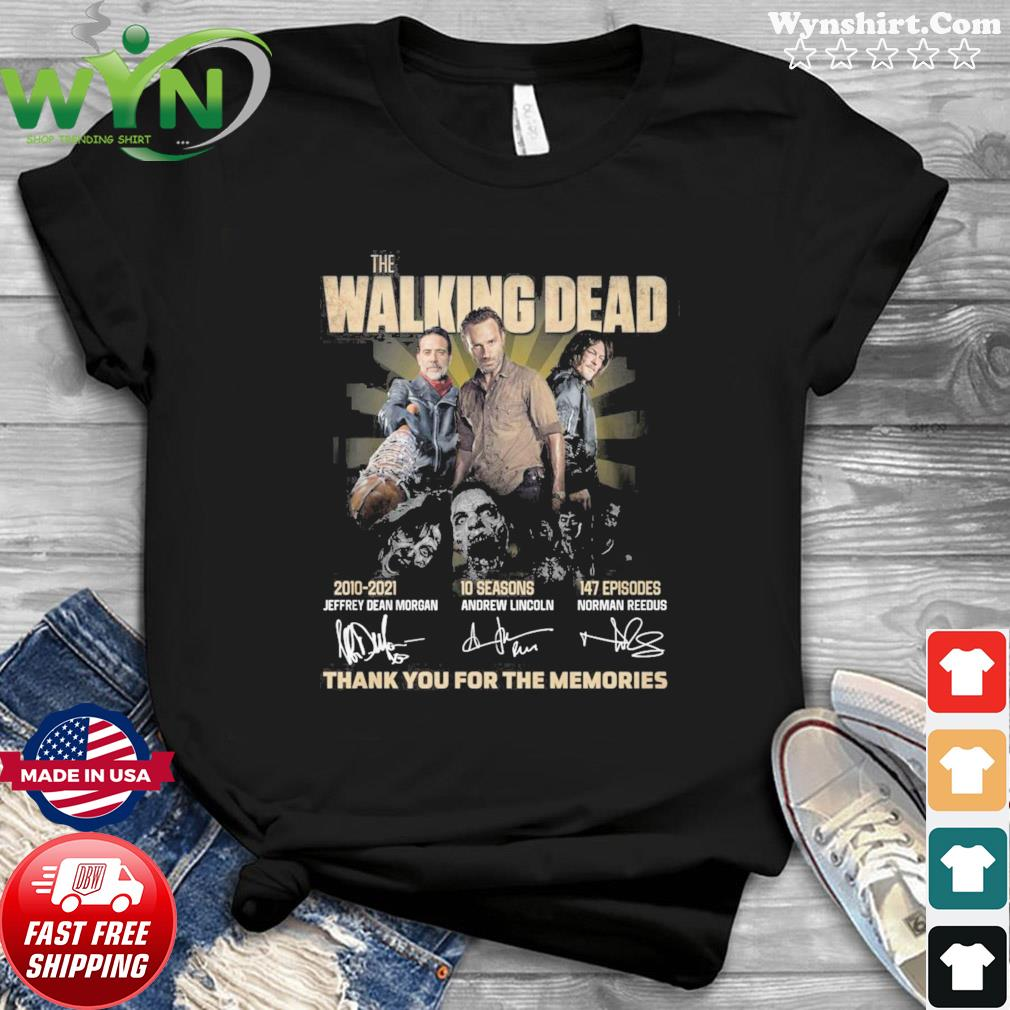 11 Years 2010 2021 Of The Walking Dead 10 Seasons 147 Episodes Signatures Thank You For The Memories Shirt