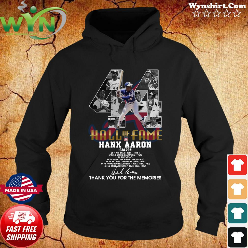 Official Hall Of Fame Hank Aaron 1934 2021 Signature Thanks For The Memories Shirt Hoodie