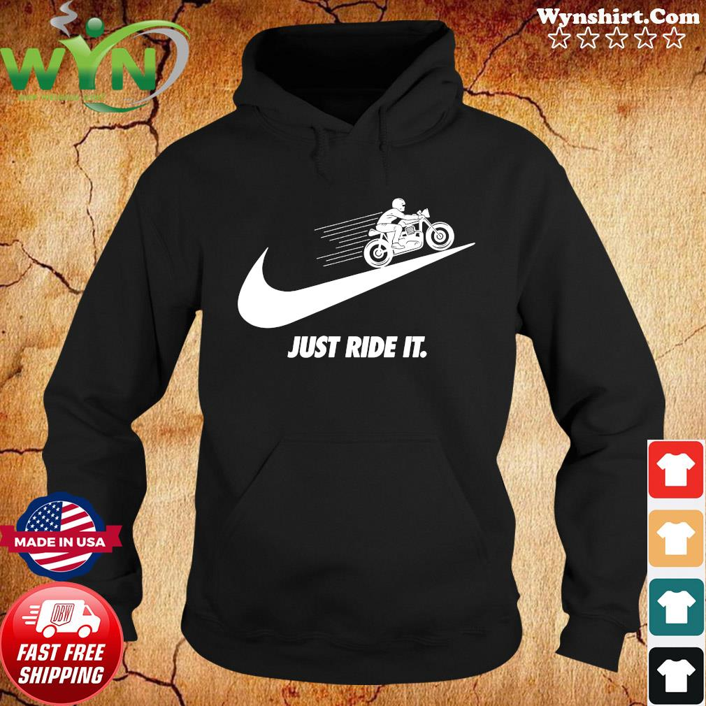 Official Motorcycle Just Ride It Shirt Hoodie