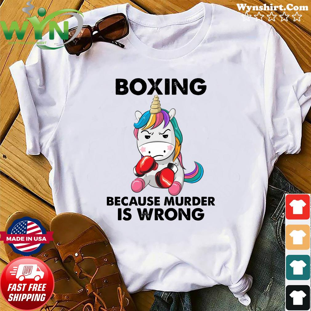 Official Unicorn Boxing Because Murder Is Wrong Shirt
