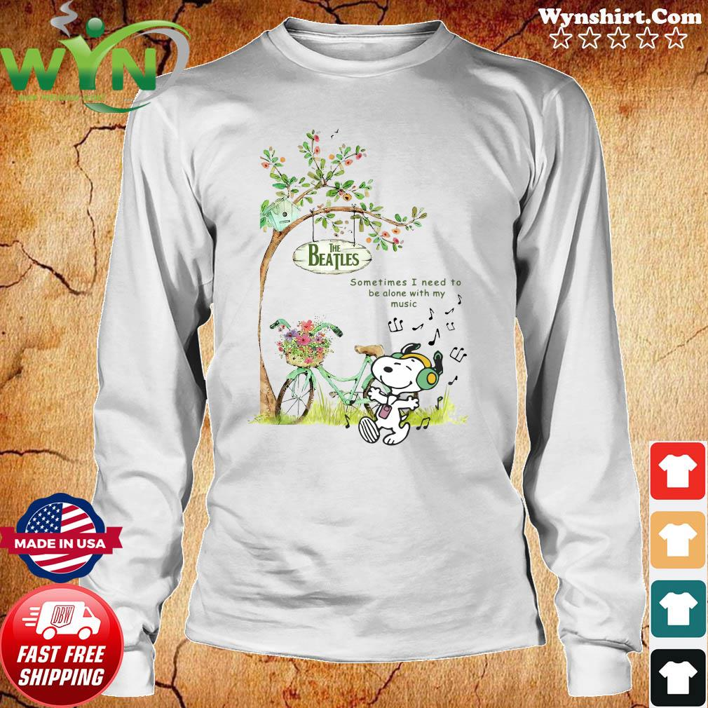 Snoopy Listen To Music Of The Beatles Sometimes I Need To Be Alone With My Music Shirt Long Sweater