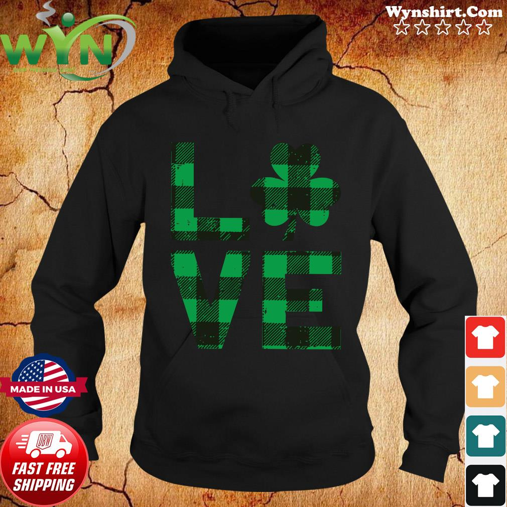 The Love With Happy St Patrick's Day 2021 Plaid Shirt Hoodie