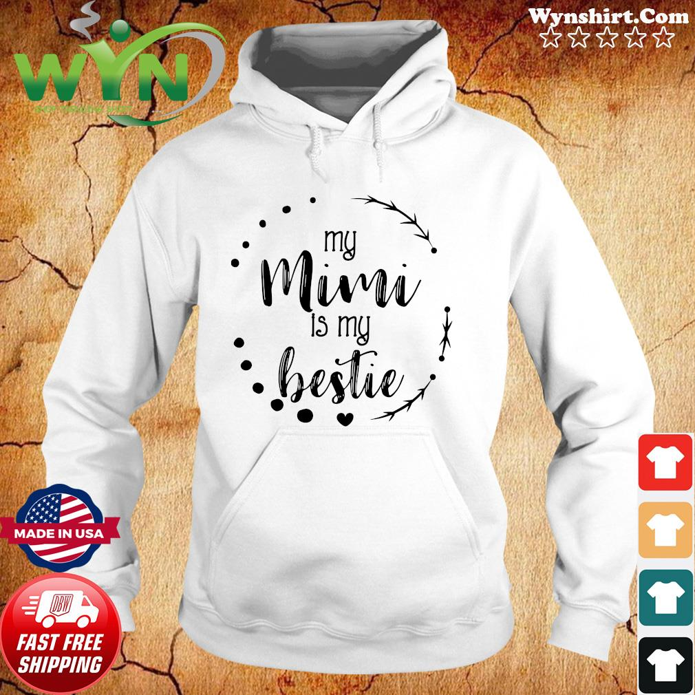 Official My Mimi is My Bestie Cute Mother's Day Apparel Granddaughter Shirt Hoodie
