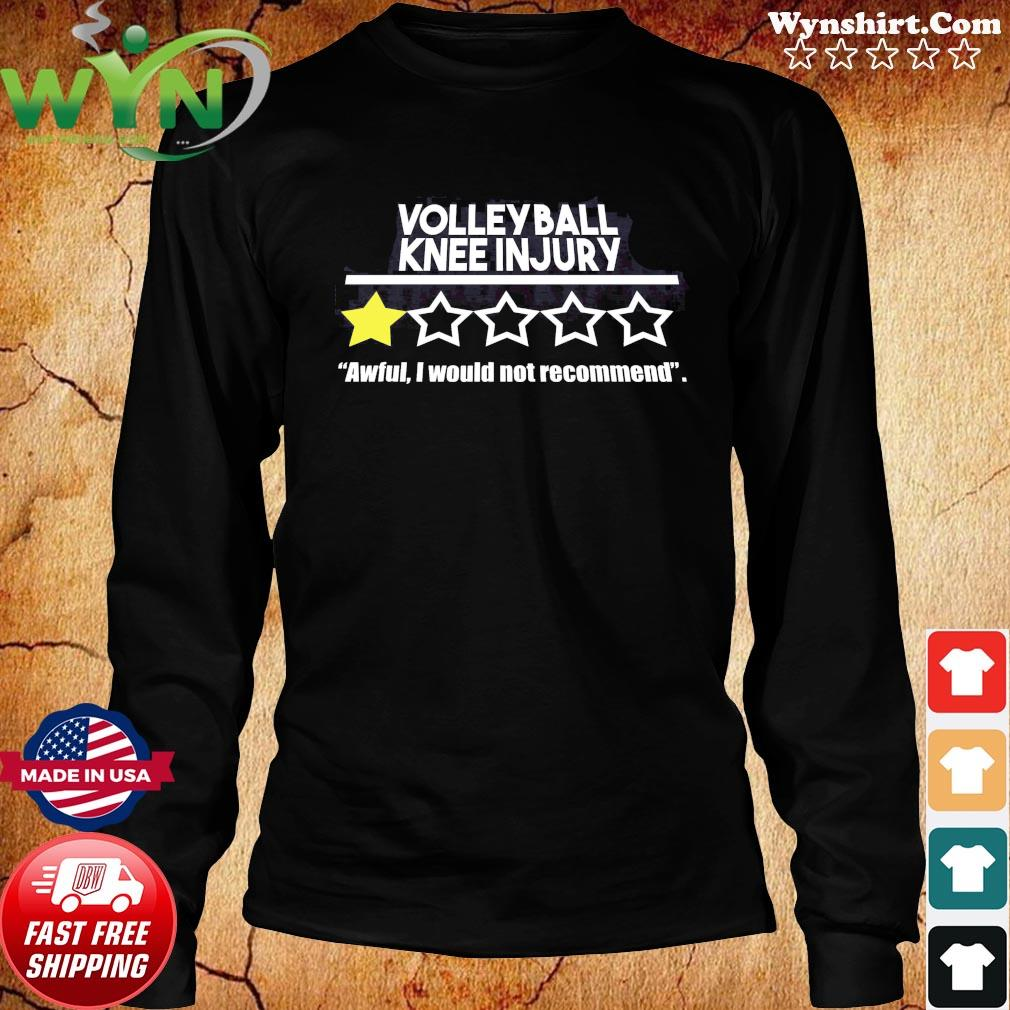 Volleyball Knee Injury One Star Awful I Would Not Recommend Shirt Long Sweater