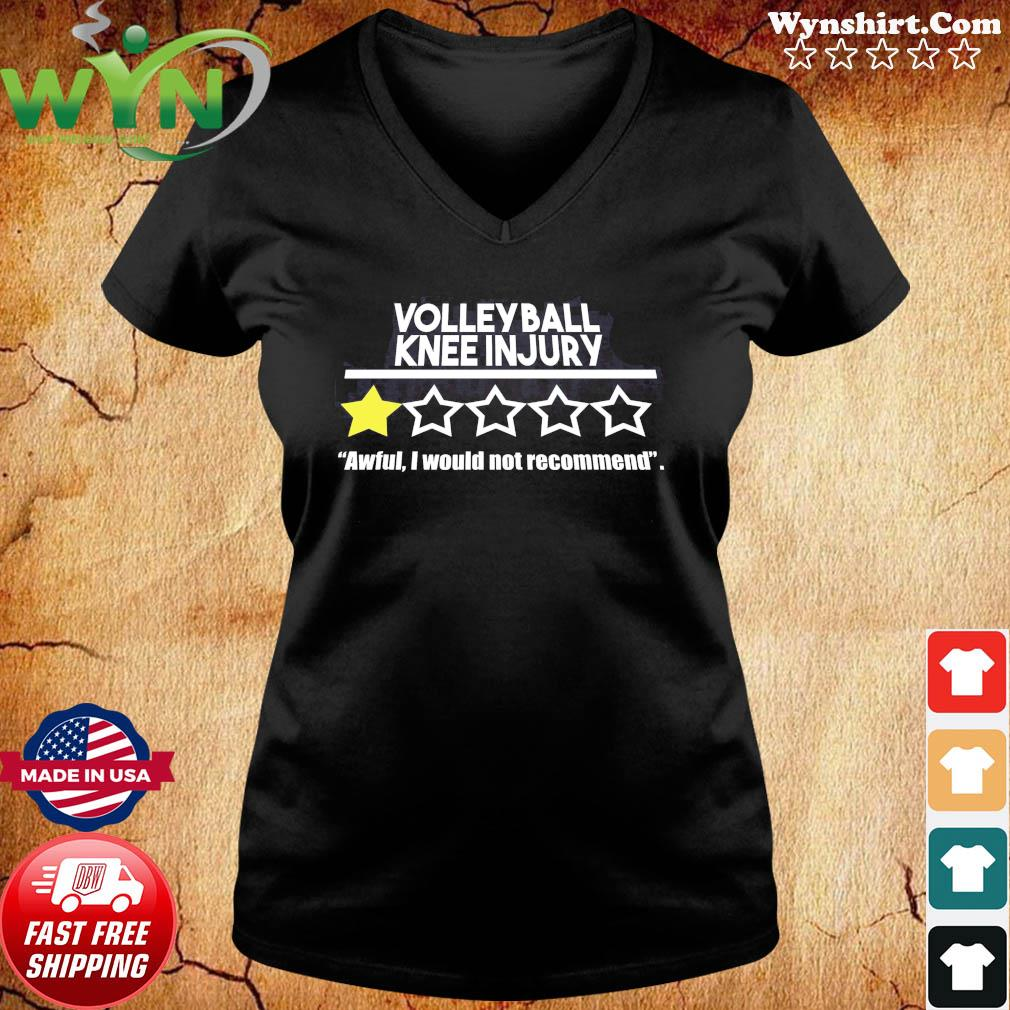Volleyball Knee Injury One Star Awful I Would Not Recommend Shirt ladies tee