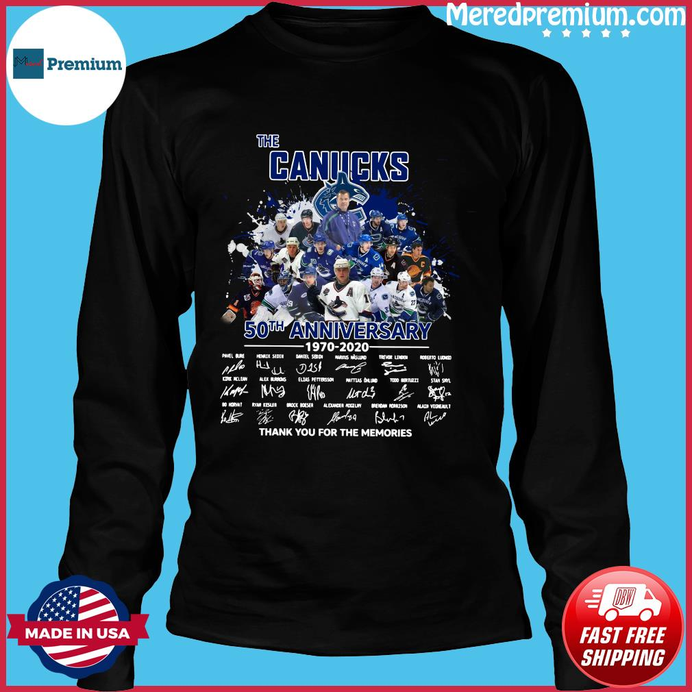 The Canucks 50th Anniversary 1970 2020 Thank You For The Memories Signatures Shirt Long Sleeve