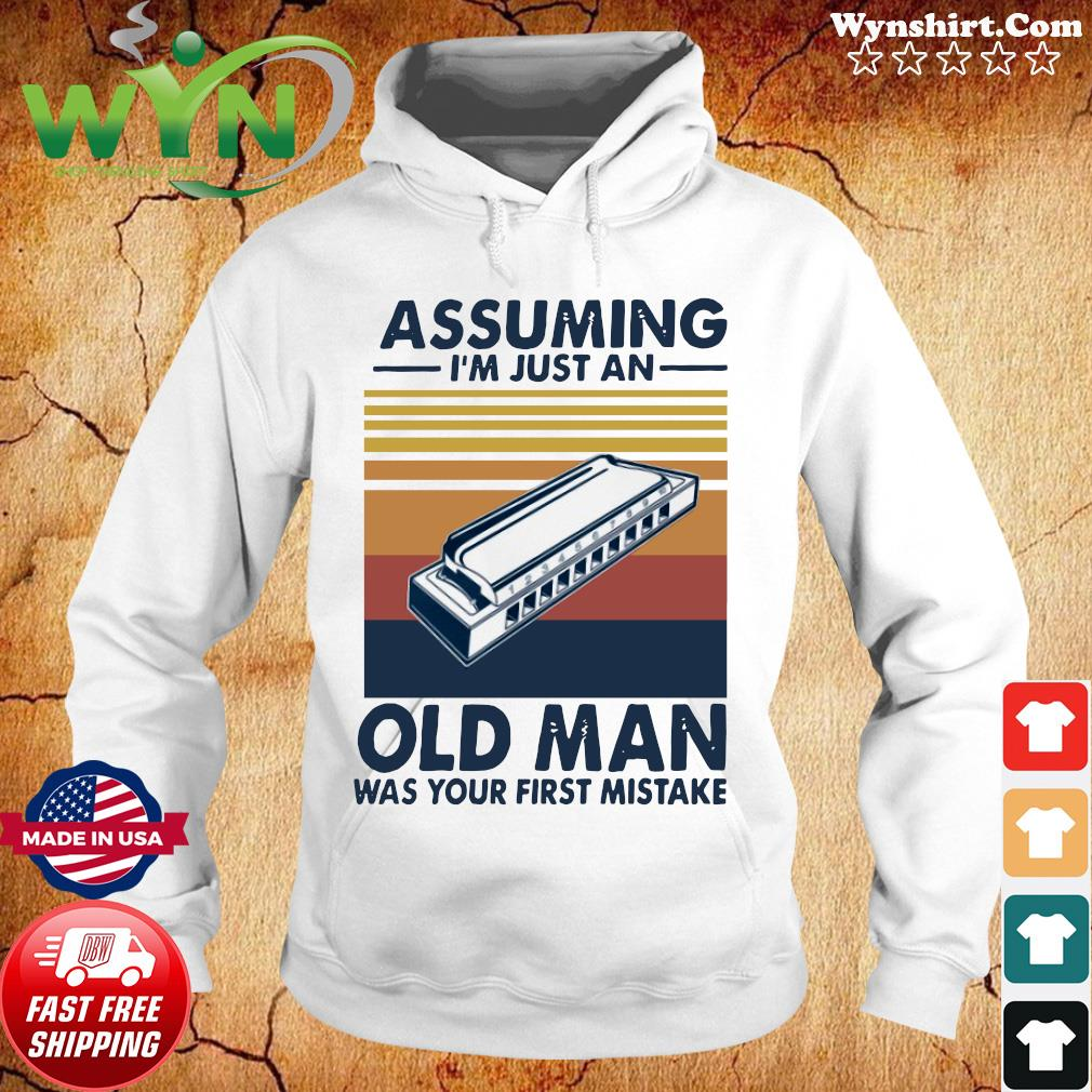 Assuming I'm Just An Old Man Was Your First Mistake Vintage Retro Shirt Hoodie