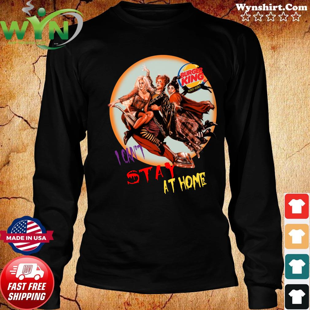 Hocus Pocus Burger King I Can't Stay At Home Shirt Long Sweater