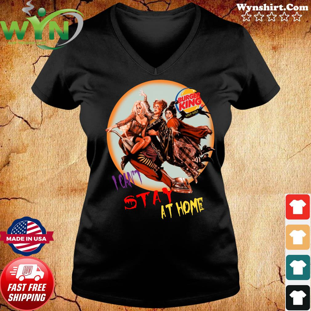 Hocus Pocus Burger King I Can't Stay At Home Shirt ladies tee