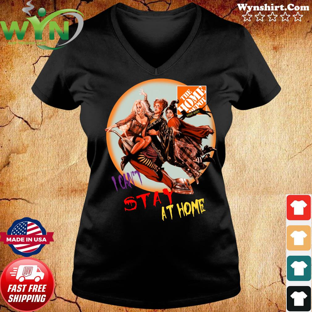 Hocus Pocus The Home Depot I Can't Stay At Home Shirt ladies tee