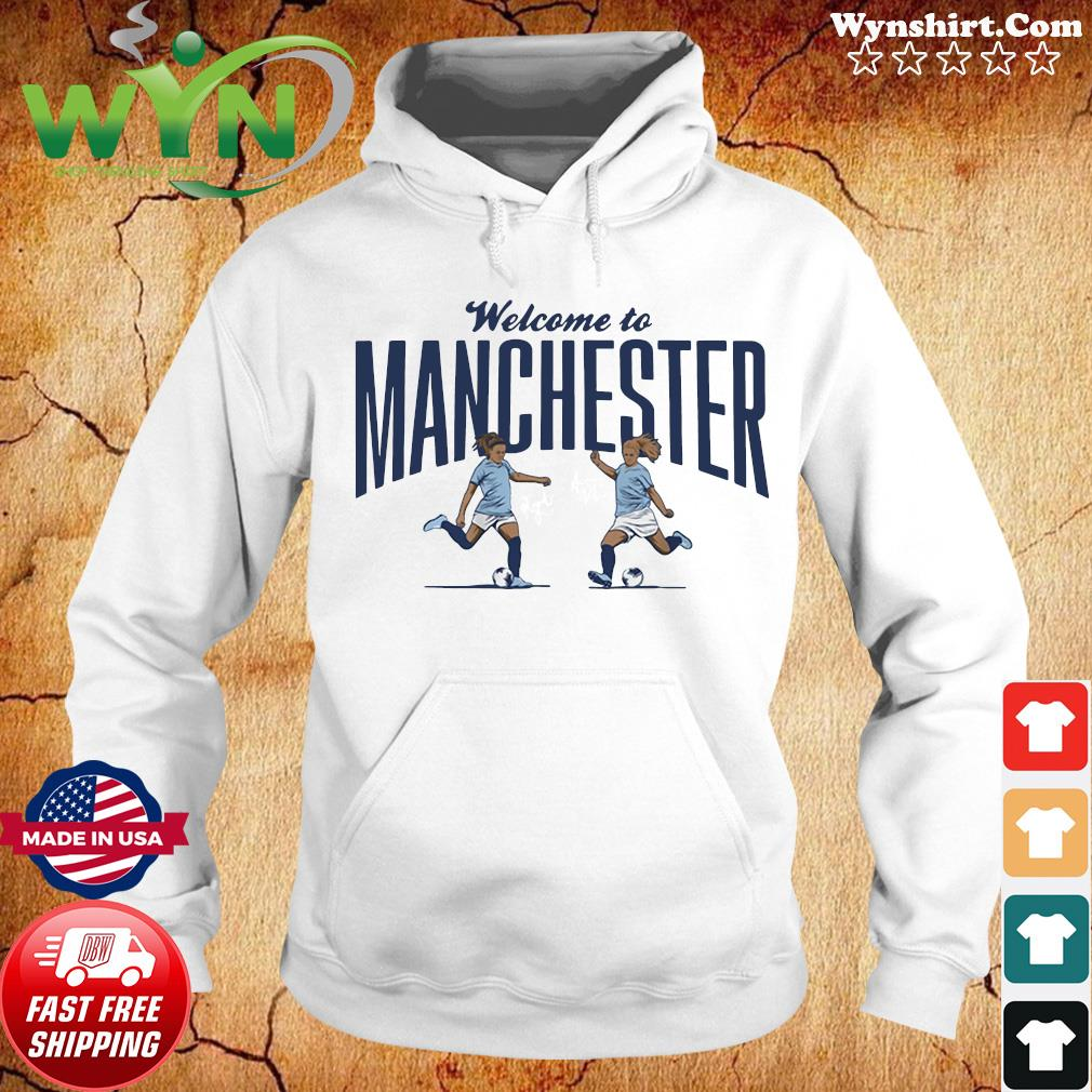 Lavelle & Mewis Welcome to Manchester Official T-Shirt Hoodie