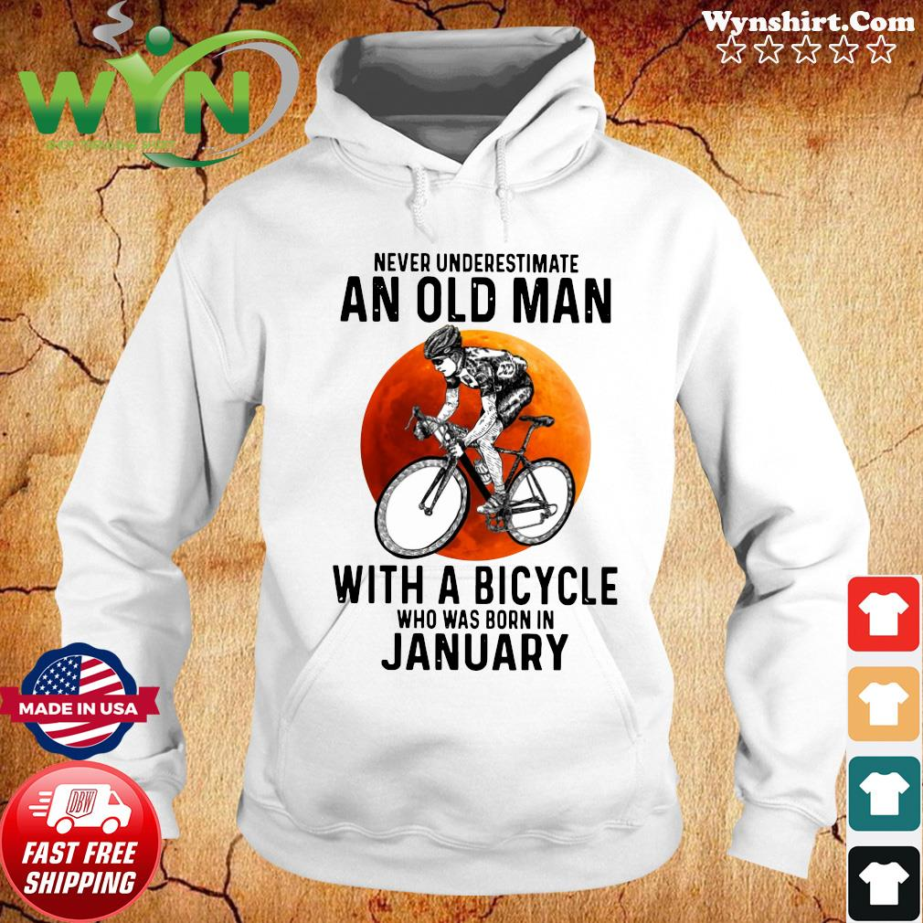 Never Underestimate An Old Man With A Bicycle Who Was Born In January Moon Shirt Hoodie