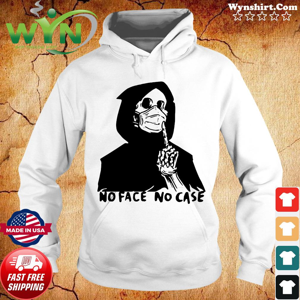 No Face No Case Official T-Shirt Hoodie