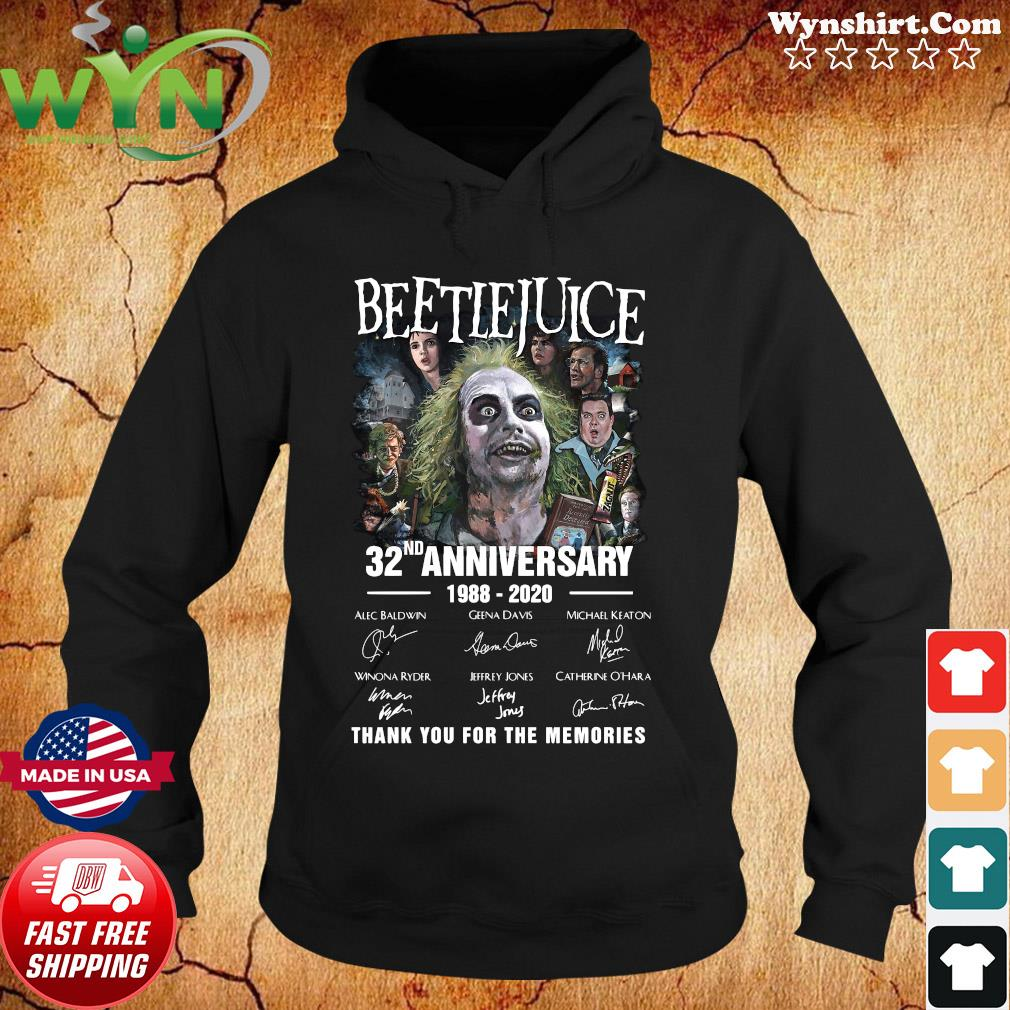 Official Beetlejuice 32nd Anniversary 1988 2020 Thank You For The Memories Signatures Shirt Hoodie