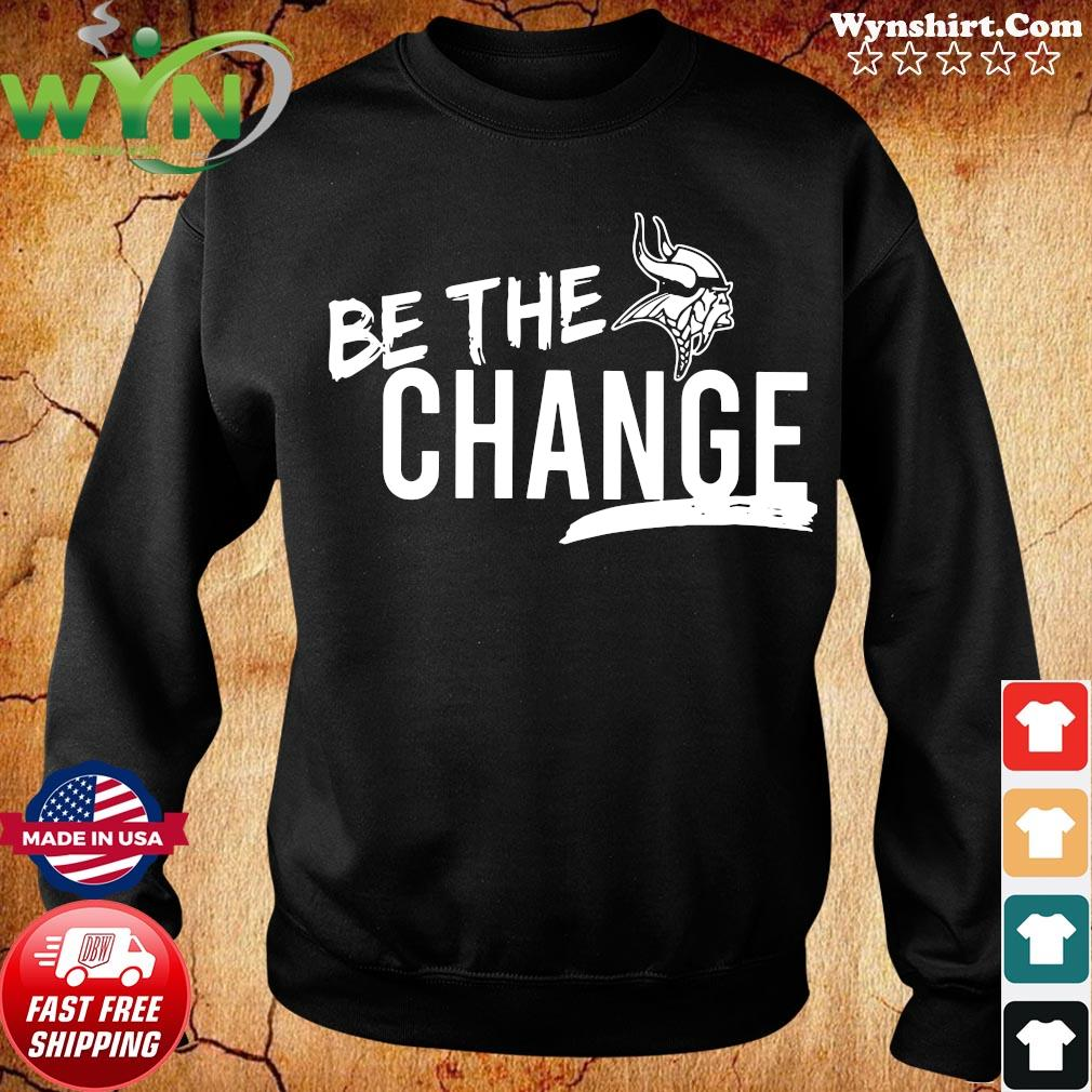 Official Minnesota Vikings Be The Change 2020 Shirt Sweater