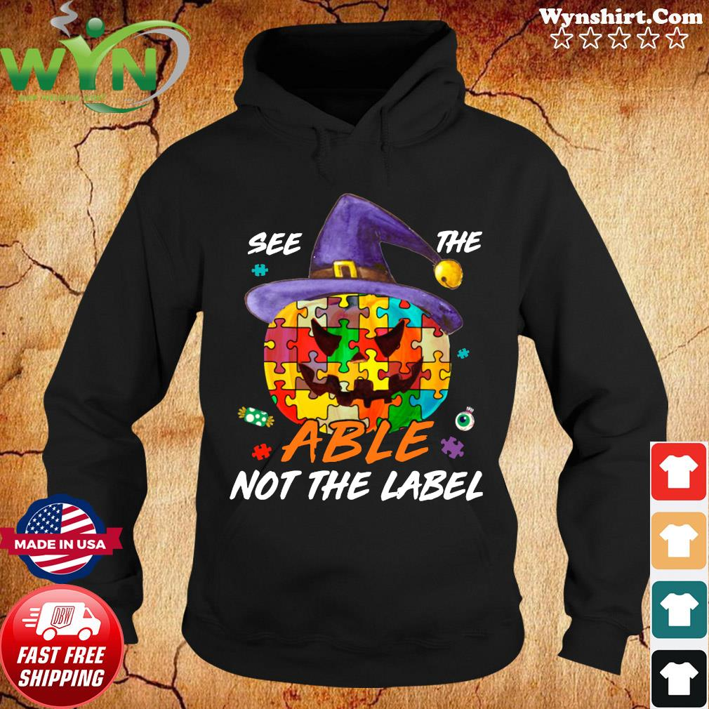 Pumpkin Autism See The Able Not The Label Halloween Shirt Hoodie