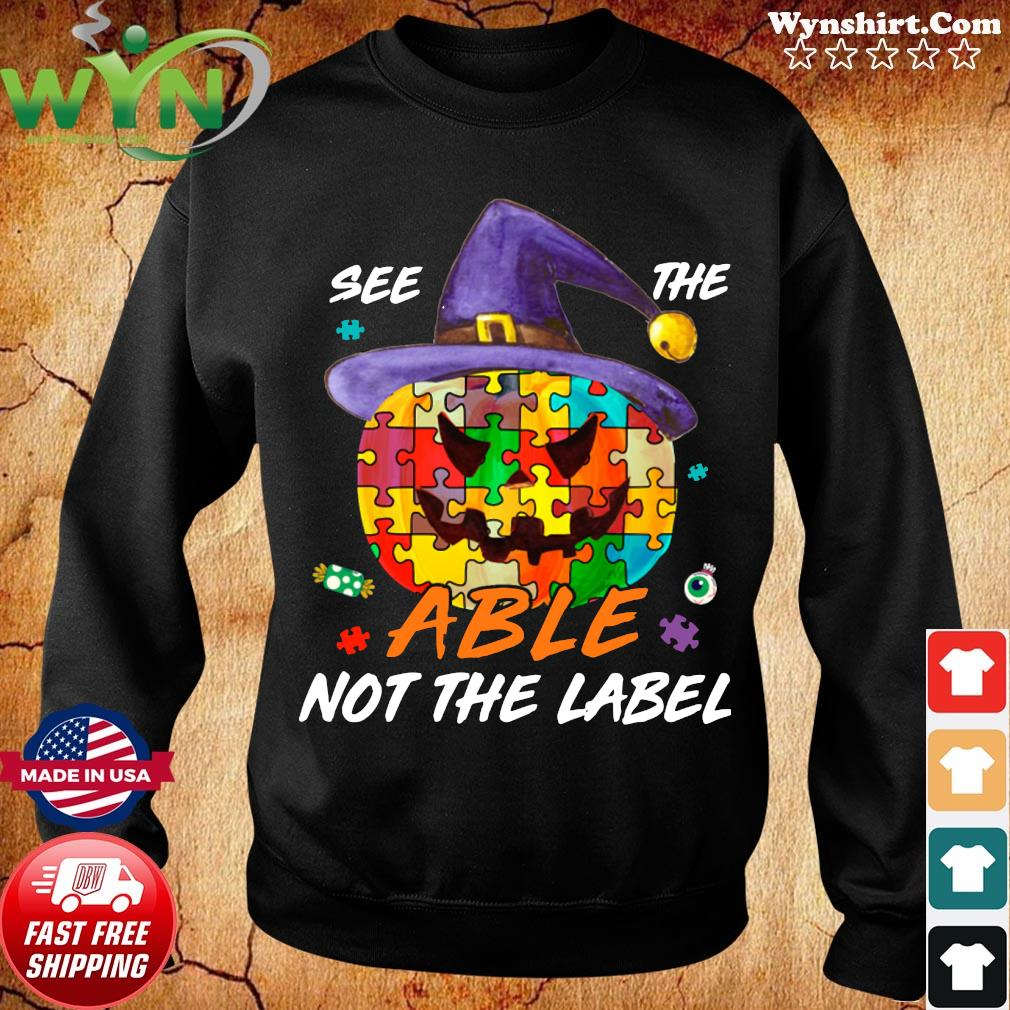 Pumpkin Autism See The Able Not The Label Halloween Shirt Sweater