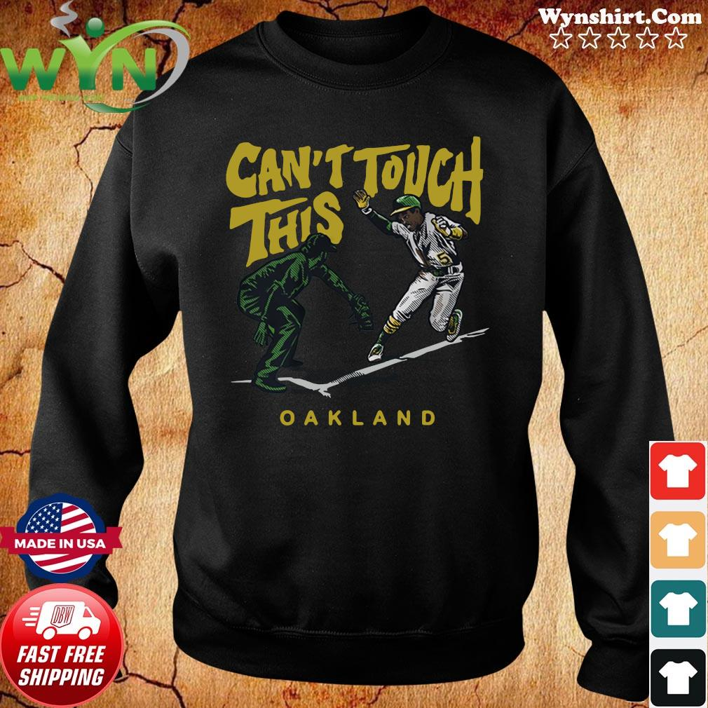 Tony Kemp Can't Touch This Oakland 2020 Shirt Sweater