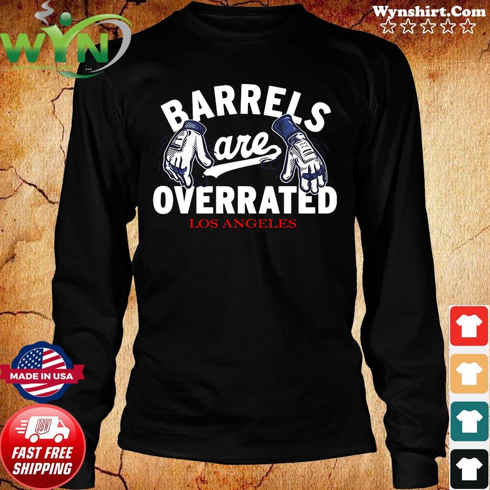 Barrels Are Overrated Los Angeles Shirt Long Sweater