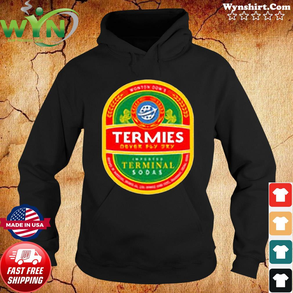 Finally, A Shirt for Airports Termies Shirt Hoodie