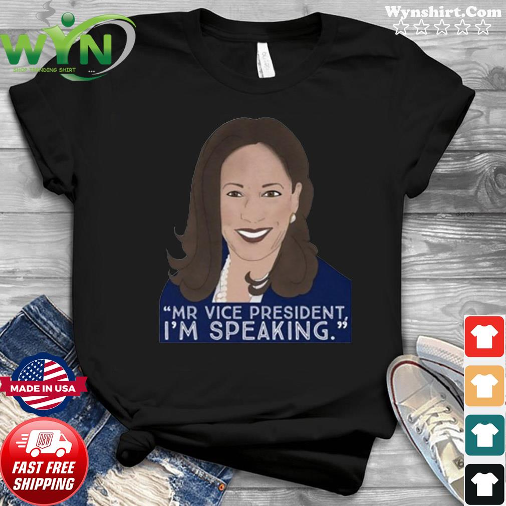 Mr. Vice President I'm Speaking Kamala Harris Shirt