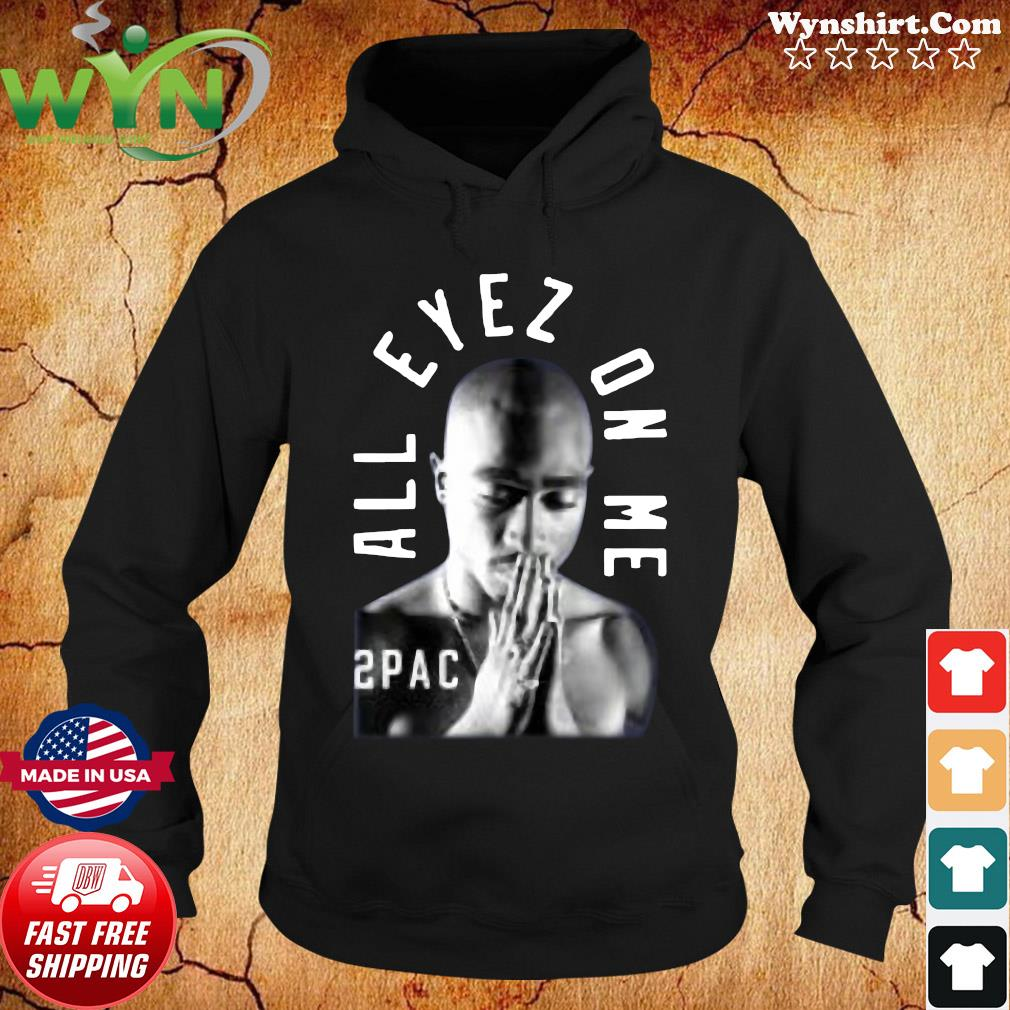 Tupac Me Against the World Shirt Hoodie