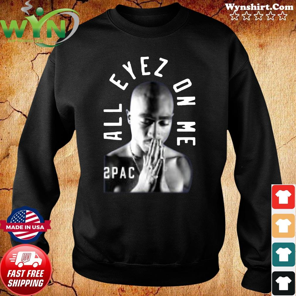 Tupac Me Against the World Shirt Sweater