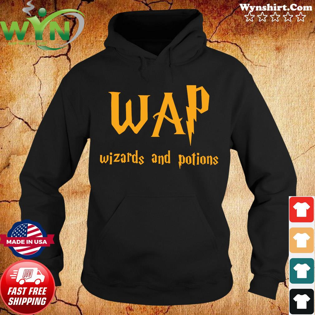 Wap Wizards And Potions Shirt Hoodie