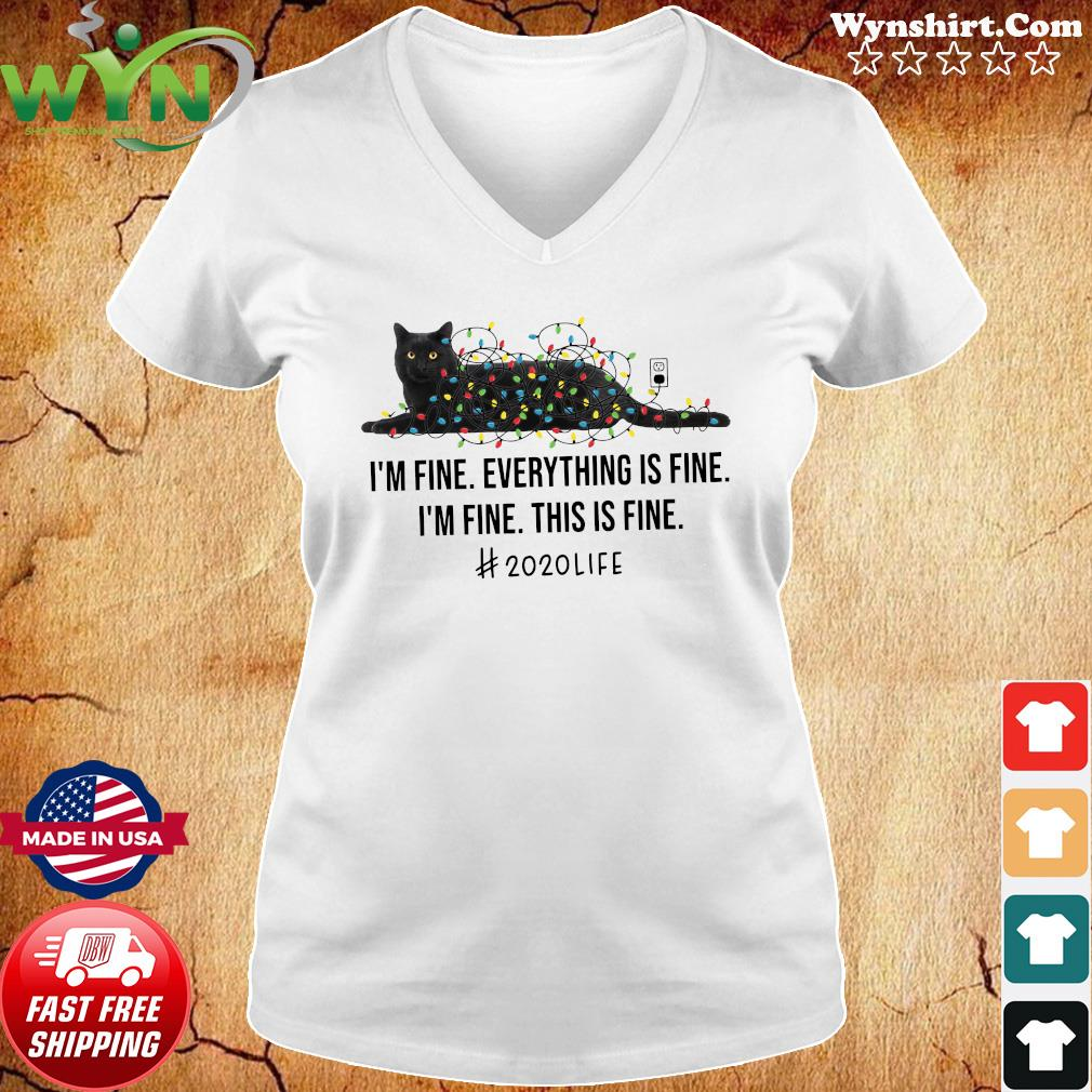 Black Cat Light I'm Fine Everything Is Fine I'm Fine This Is Fine 2020 Life Shirt Ladies tee