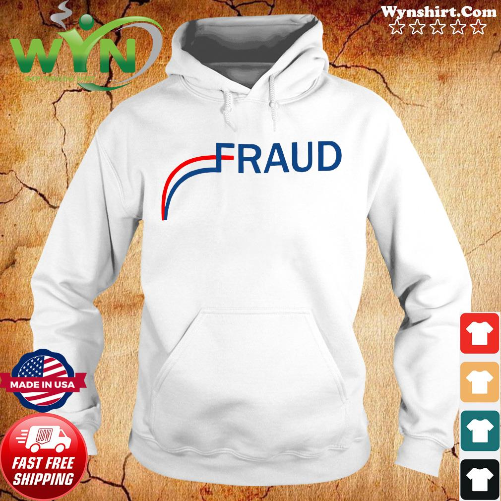 Stop The Election Fraud Shirt Hoodie