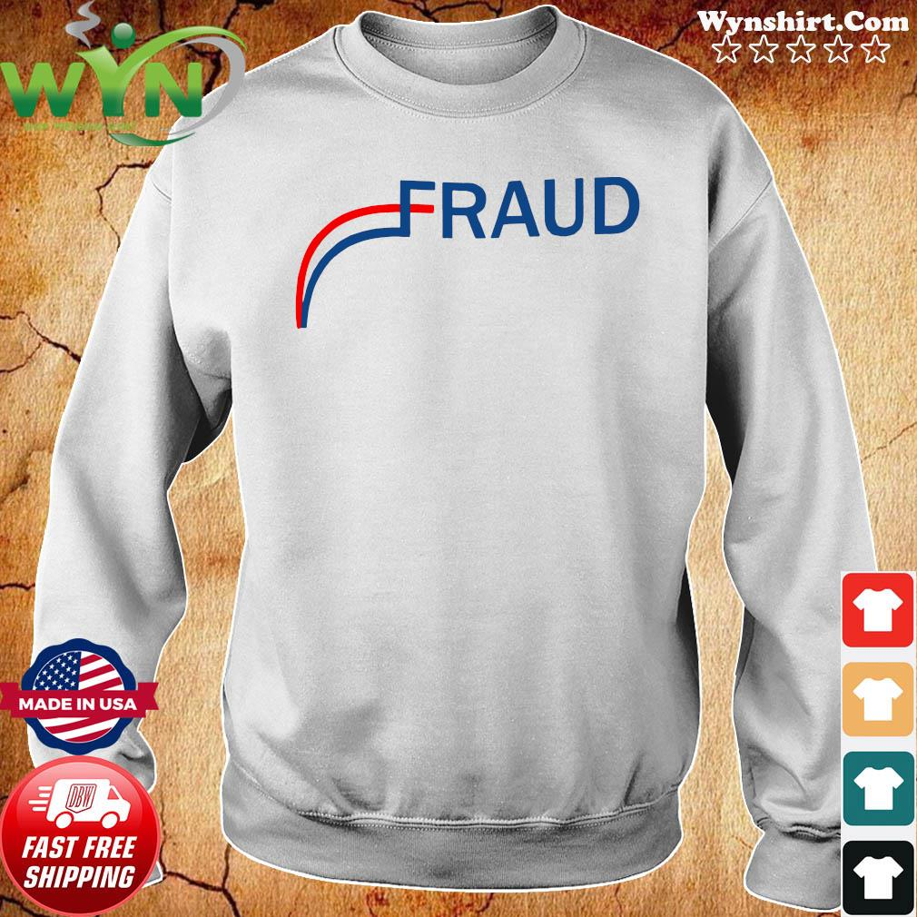 Stop The Election Fraud Shirt Sweater